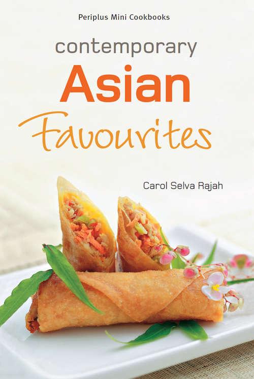 Periplus Mini Cookbooks: Contemporary Asian Favourites