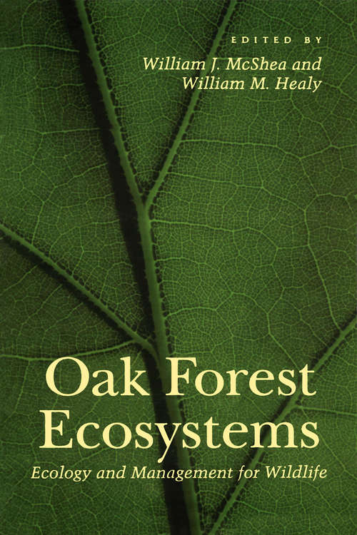 Oak Forest Ecosystems: Ecology and Management for Wildlife