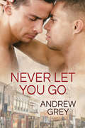 Never Let You Go (Forever Yours #2)