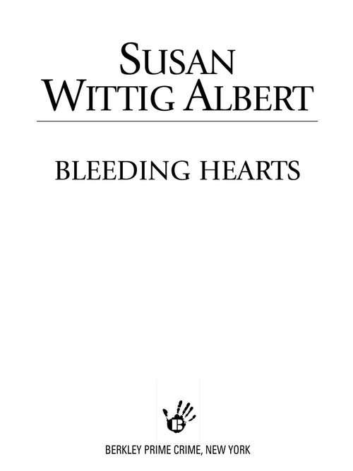 Bleeding Hearts (China Bayles Mystery #15)