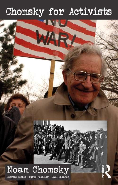 Chomsky for Activists (Universalizing Resistance)