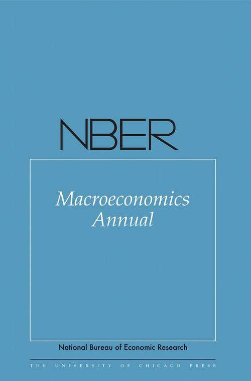 NBER Macroeconomics Annual 2017: Volume 32 (National Bureau of Economic Research Macroeconomics Annual #32)