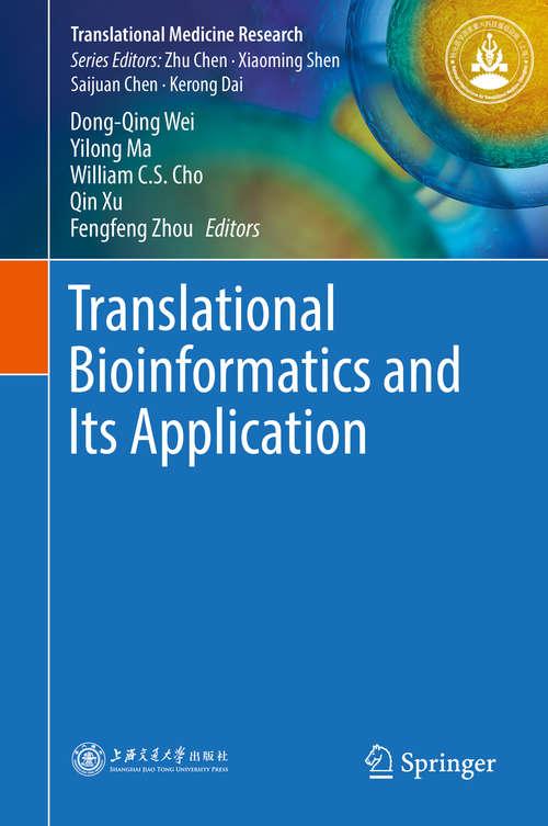 Translational Bioinformatics and Its Application
