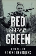 Red Over Green