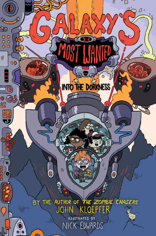 Galaxy's Most Wanted #2: Into the Dorkness