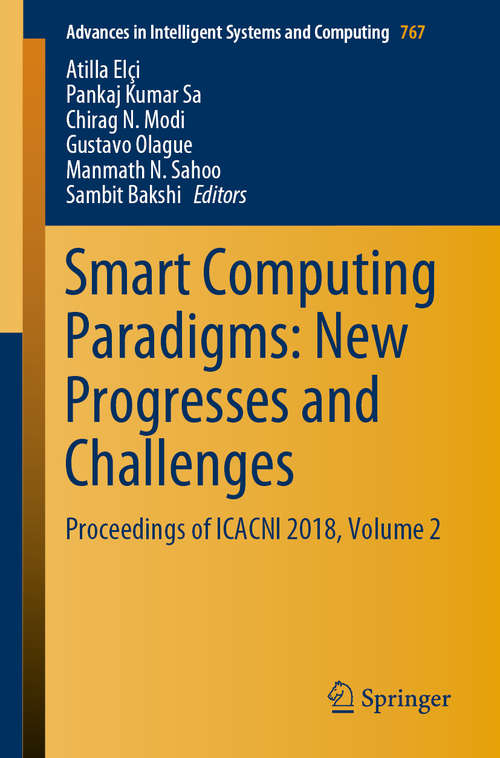 Smart Computing Paradigms: Proceedings of ICACNI 2018, Volume 2 (Advances in Intelligent Systems and Computing #767)