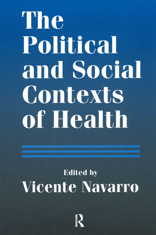 The Political and Social Contexts of Health: Politics of Sex in Medicine