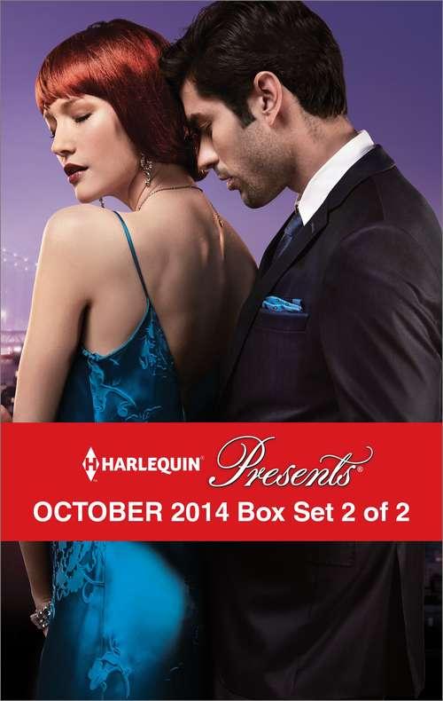 Harlequin Presents October 2014 Box Set 2 of 2