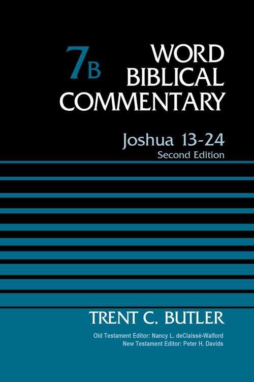 Joshua 13-24, Volume 7B: Second Edition