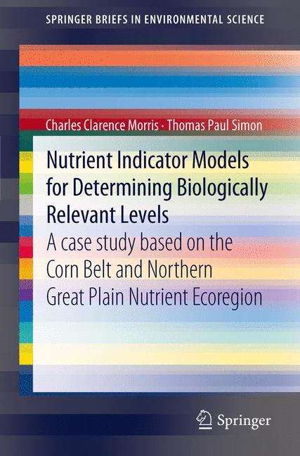 Nutrient Indicator Models for Determining Biologically Relevant Levels