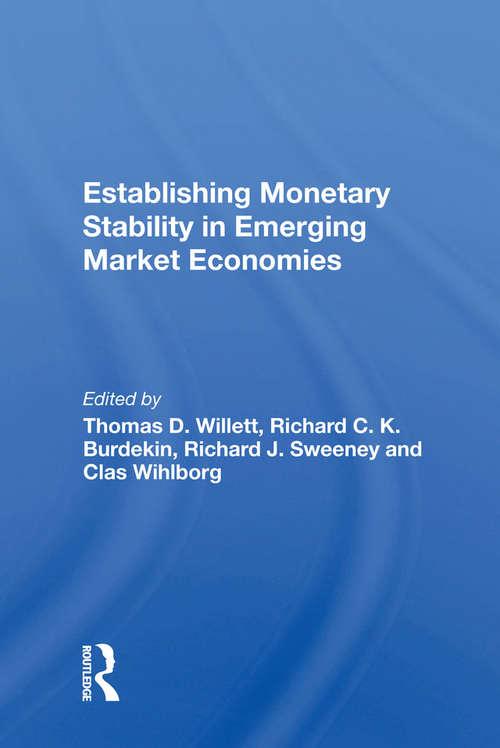 Establishing Monetary Stability In Emerging Market Economies