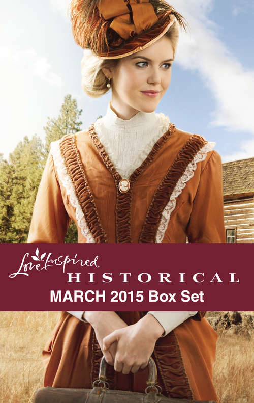 Love Inspired Historical March 2015 Box Set