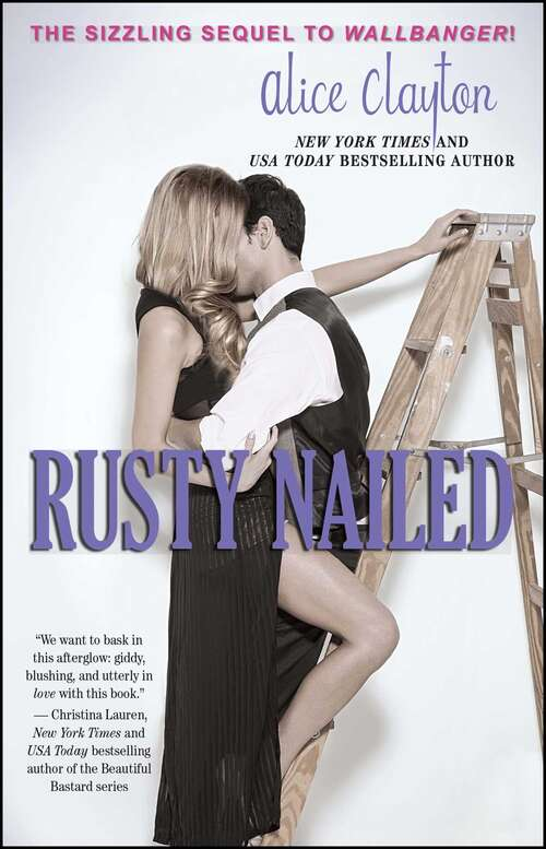 Rusty Nailed: Wallbanger, Rusty Nailed, And Screwdrivered (The Cocktail Series #3)