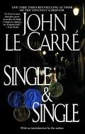 Single & Single: A Novel (Jet/debolsillo Ser. #Vol. 99)