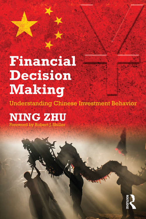 Financial Decision Making: Understanding Chinese Investment Behavior