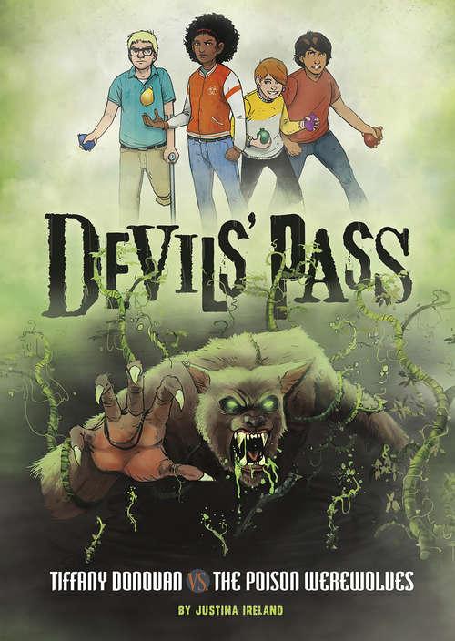Tiffany Donovan vs. the Poison Werewolves (Devils' Pass)