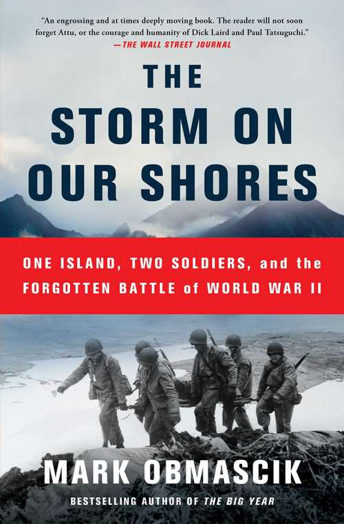 Collection sample book cover The Storm on Our Shores: One Island, Two Soldiers, and the Forgotten Battle of World War II by Mark Obmascik