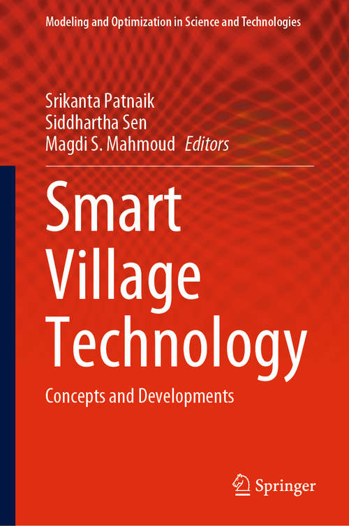 Smart Village Technology: Concepts and Developments (Modeling and Optimization in Science and Technologies #17)