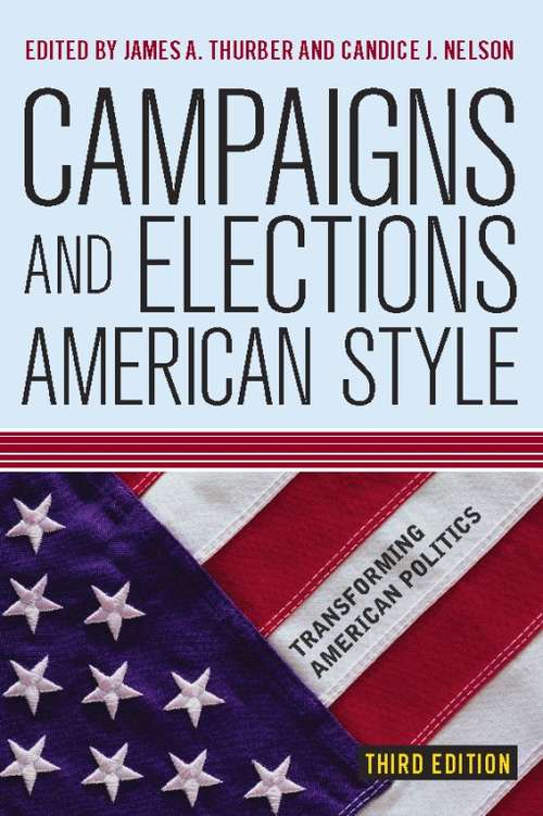 Campaigns and Elections American Style