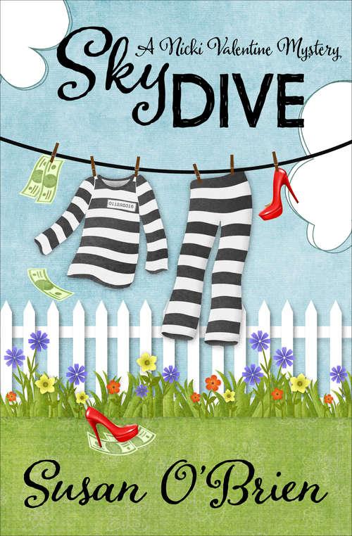 Skydive (The Nicki Valentine Mysteries #3)