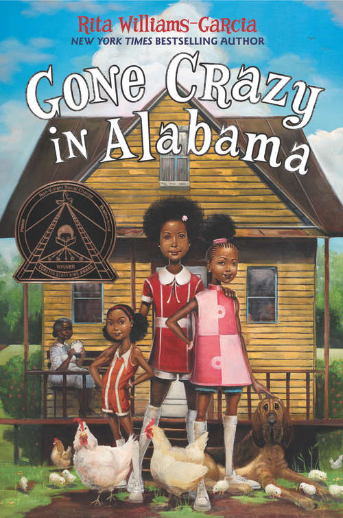 Gone Crazy in Alabama: One Crazy Summer, P. S. Be Eleven, Gone Crazy In Alabama