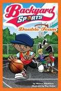 Double Team (Backyard Sports #2)