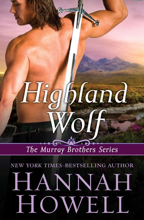 Highland Wolf (The Murray Brothers Series #15)