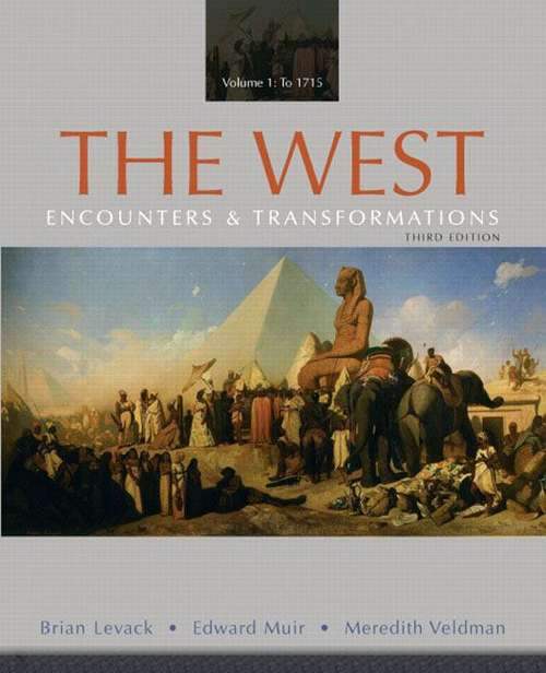 The West: Encounters and Transformations