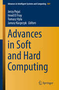 Advances in Soft and Hard Computing (Advances In Intelligent Systems and Computing #889)