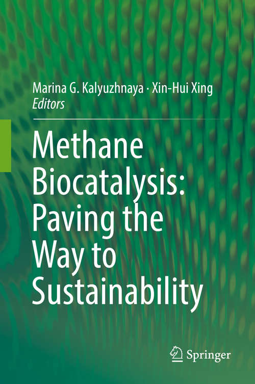 Methane Biocatalysis: Paving the Way to Sustainability