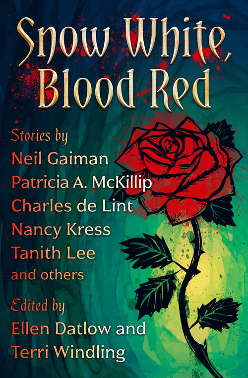 Snow White, Blood Red (Fairy Tale Anthologies #1)