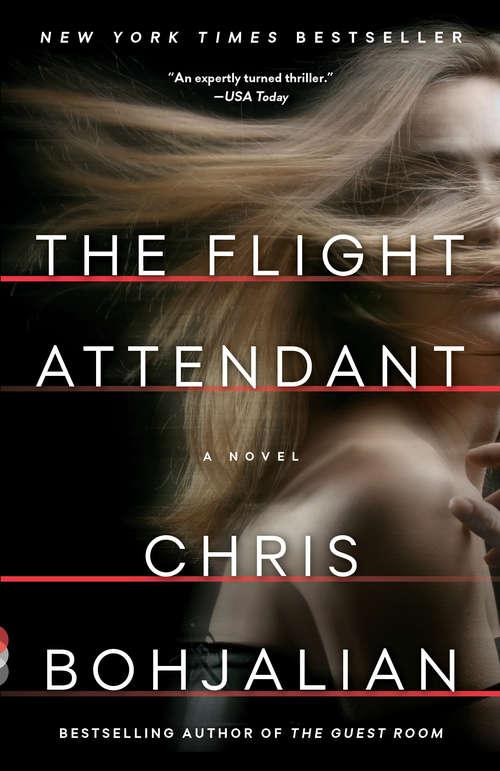 The Flight Attendant: A Novel (Vintage Contemporaries Ser.)