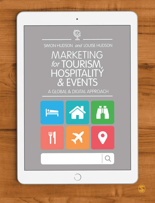Marketing for Tourism, Hospitality & Events: A Global & Digital Approach