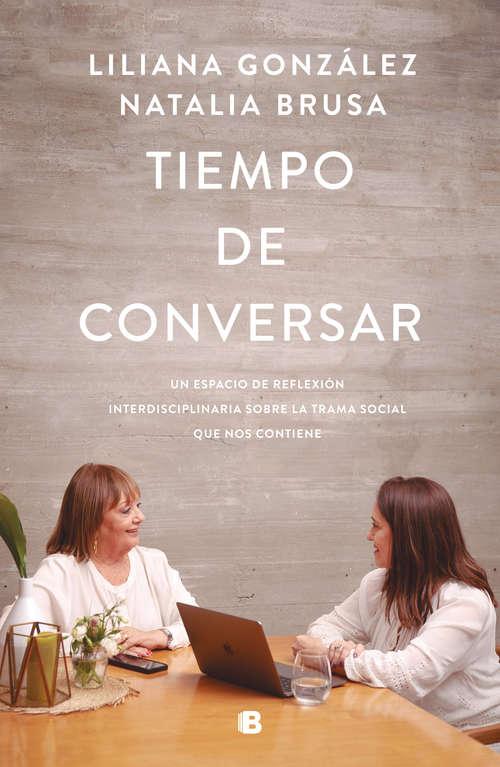 Tiempo de conversar: Un espacio de reflexión interdisciplinaria sobre la trama social que nos contiene