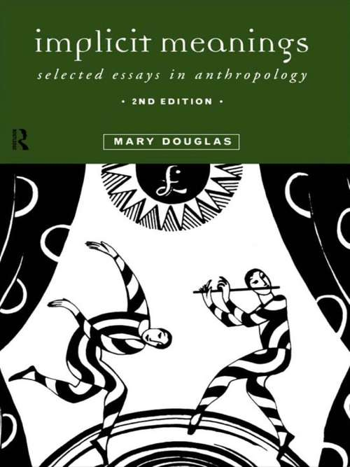Implicit Meanings: Selected Essays in Anthropology
