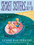 Secret Sisters of the Salty Sea