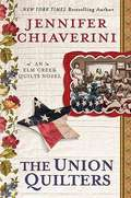 The Union Quilters (Elm Creek Quilts #17)