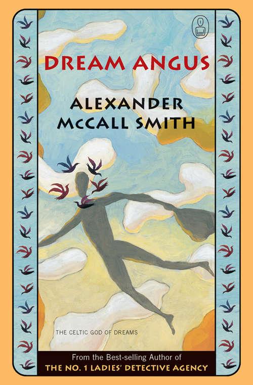 Dream Angus: The Celtic God of Dreams (The\myths Ser. #2)