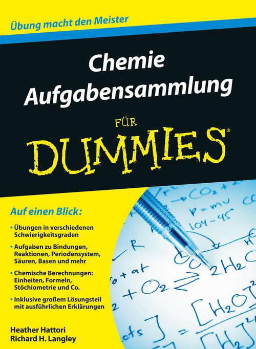 Chemie Aufgabensammlung für Dummies (Für Dummies)