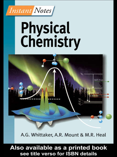 BIOS Instant Notes in Physical Chemistry (Instant Notes)