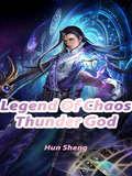 Legend Of Chaos Thunder God: Volume 2 (Volume 2 #2)