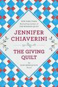 The Giving Quilt (Elm Creek Quilts #20)