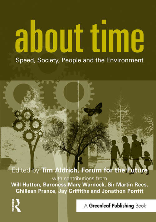 About Time: Speed, Society, People and the Environment