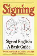 Signing: A Basic Guide