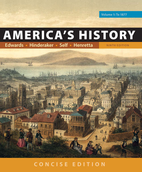 America's History, Concise Edition, Volume 1