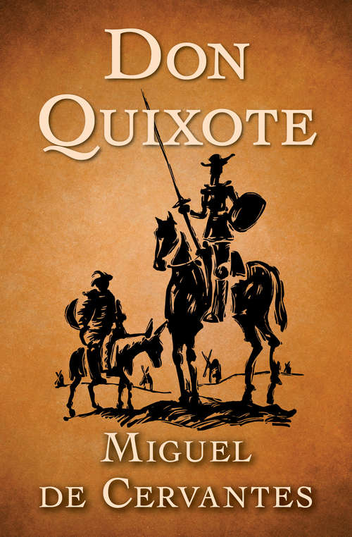 Don Quixote: In English Translation, With Active Table Of Contents