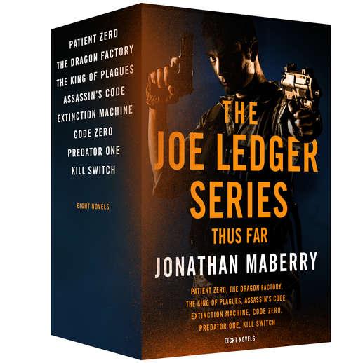 The Joe Ledger Series, Thus Far (Joe Ledger Series)