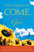 The Time Has Come#to Accept Your Intuitive Gifts!: To Accept Your Intuitive Gifts!