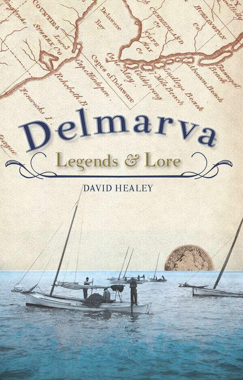 Delmarva Legends & Lore (American Legends)