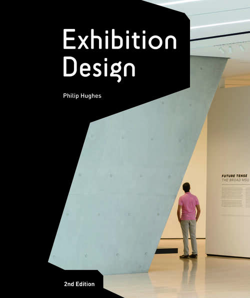 Exhibition Design Second Edition: An Introduction